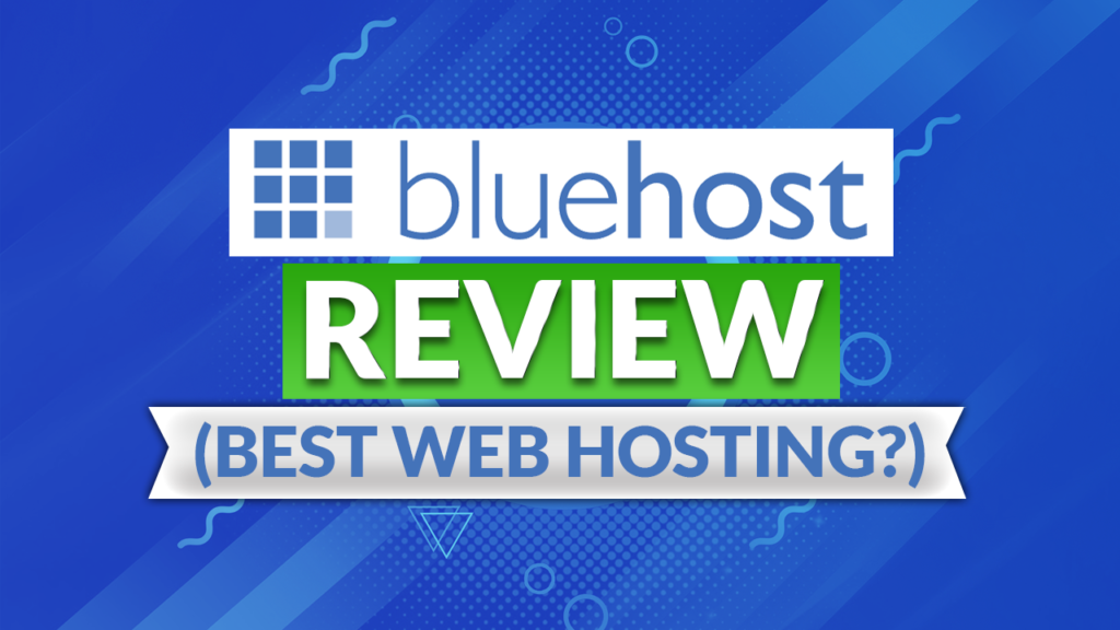 Bluehost web hosting review 2021